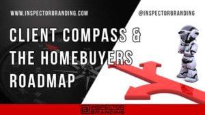 Home Inspector Marketing Course Client Compass Homebuyers Roadmap